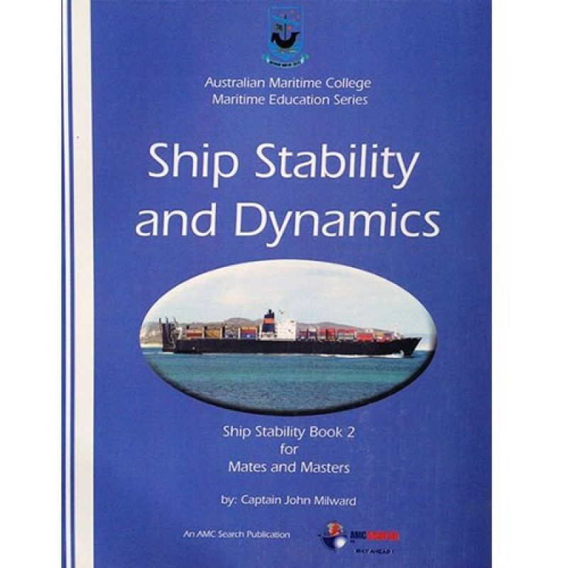 Book 2: Ship Stability for Mates and Masters